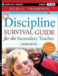Discipline Survival Guide for the Secondary Teacher by Julia G. Thompson (2010-11-09)