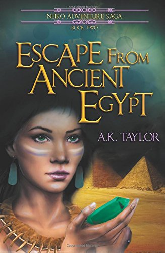 Escape from Ancient Egypt (Neiko Adventure Saga)