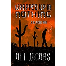 Wrapped Up In Nothing (Mr Blank Book 1)