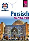 Reise Know-How Sprachführer Persisch (Farsi): Wort für Wort: Kauderwelsch-Band 49