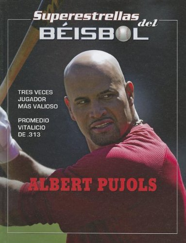 Albert Pujols (Superestrellas del beibol / Superstars of Baseball) por Tania Rodriguez Gonzalez