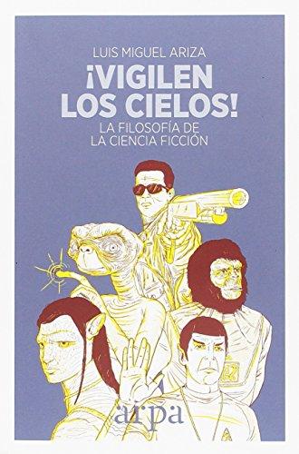 Vigilen los cielos! por Luis Miguel Ariza Victoria