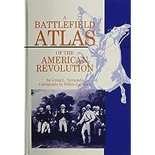A Battlefield Atlas of the American Revolution by Craig L. Symonds (1986-06-03)