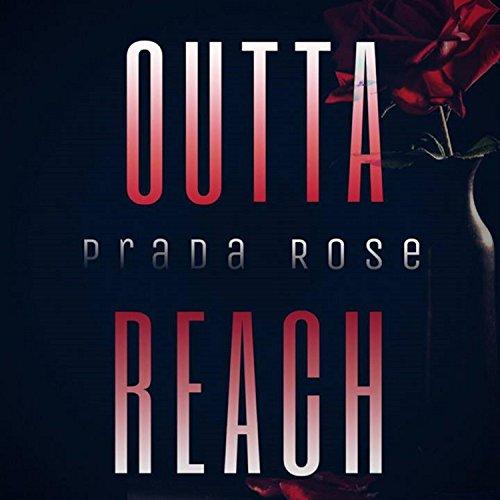 Outta Reach [Explicit]