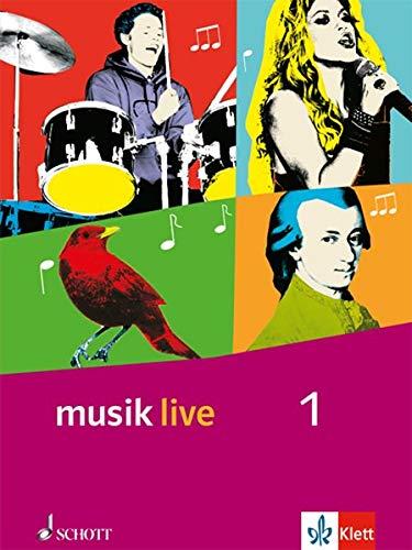 musik live 1: Schülerbuch Klasse 5/6