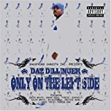 Songtexte von Daz Dillinger - Only on the Left Side