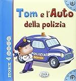 Scarica Libro Tom e l auto della polizia (PDF,EPUB,MOBI) Online Italiano Gratis