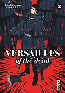 Versailles of the Dead Edition simple Tome 2