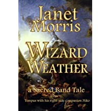 Wizard Weather (Sacred Band of Stepsons: Sacred Band Tales Book 2) (English Edition)