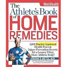 Athletes Book of Home Remedies, The by Metzl,, Jordan M.D (4-Apr-2012) Paperback