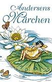 Andersens Märchen - Hans Chr. Andersen