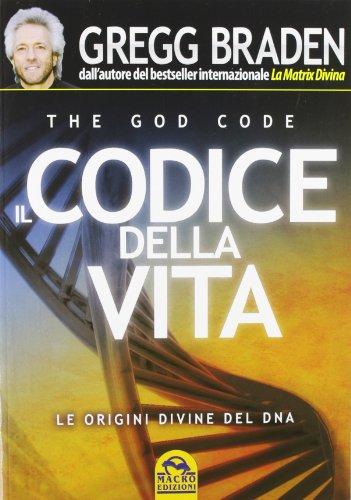 il-codice-della-vita-le-origini-divine-del-dna
