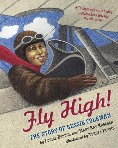 Fly High!: The Story of Bessie Coleman - Coleman-biographie Bessie