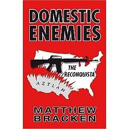 Domestic Enemies: The Reconquista (The Enemies Trilogy Book 2) (English Edition) von [Bracken, Matthew]