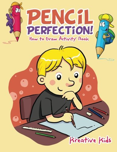 Pencil Perfection! How to Draw Activity Book