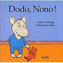 Dodo, Nono !