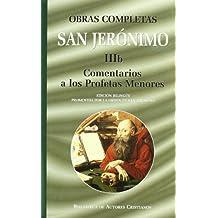 Obras completas de San Jerónimo. IIIb: Comentarios a los Profetas Menores (NORMAL)