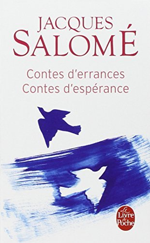 CONTES D'ERRANCES CONTES D'ESP?RANCES by JACQUES SALOM? (September 01,2009)
