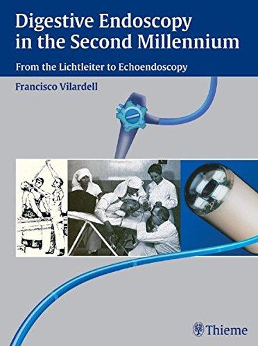 Digestive Endoscopy in the Second Millennium: From the Lichtleiter to Echoendoscopy