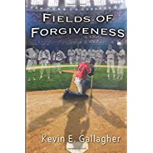 Fields of Forgiveness