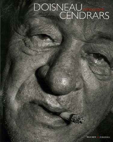 Doisneau rencontre Cendrars par Robert Doisneau