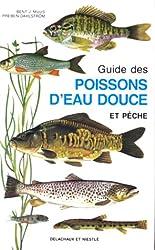 GUIDE DES POISSONS D'EAU DOUCE ET PECHE. : 4ème édition