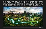 Light Falls Like Bits: The Photography of Trey Ratcliff