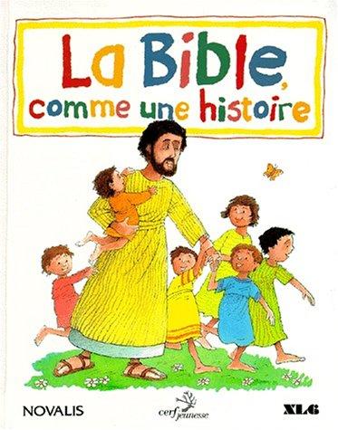 LA BIBLE COMME UN HISTOIRE par Leon Baxter, Pat Alexander