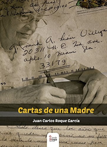Cartas de una madre por Juan Carlos  Roque Garcia