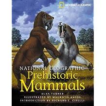 National Geographic Prehistoric Mammals