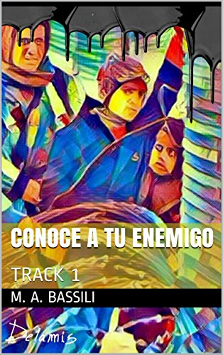 CONOCE A TU ENEMIGO: TRACK 1