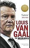 Louis van Gaal: The Biography