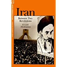 Iran Between Two Revolutions (Princeton Studies on the Near East)