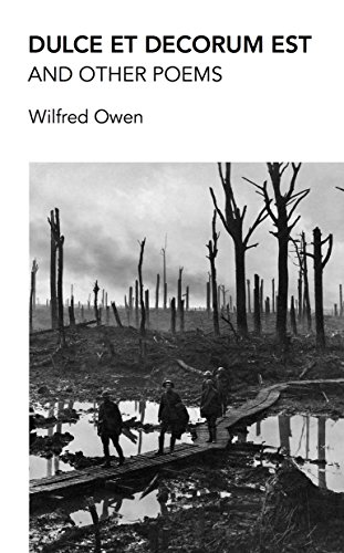 Dulce Et Decorum Est And Other Poems Poems By Wilfred Owen