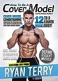 Ryan Terry-How to Be A Cover Model [Edizione: Regno Unito] [Import Italien]