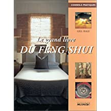 Le Grand Livre du Feng Shui