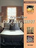 Le Grand Livre du Feng Shui...