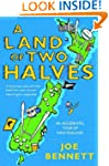 A Land of Two Halves: An Accidental T...