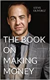 Best Books On Startups - The Book on Making Money Review