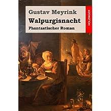 Walpurgisnacht: Phantastischer Roman