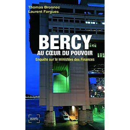 Bercy au cœur du pouvoir: Enquête sur le ministère des Finances (Impacts)