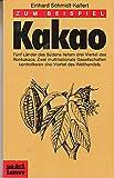 Lamuv Taschenbücher, Bd.93, Zum Beispiel Kakao - Einhard Schmidt-Kallert