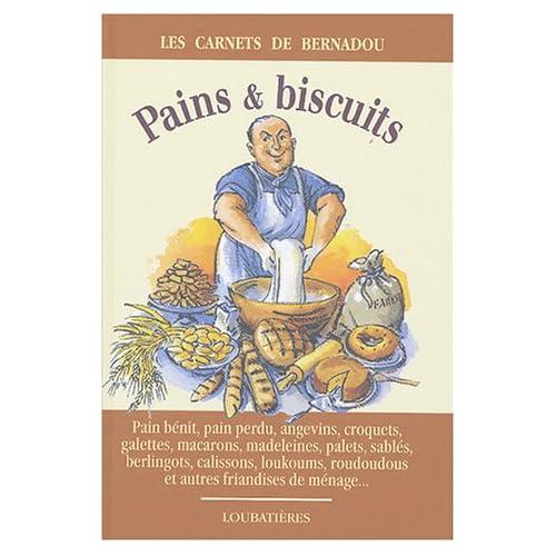 Pains & biscuits de ménage