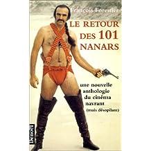 Le retour des 101 nanars : une nouvelle anthologie du cinéma navrant (mais désopilant)