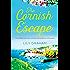 The Cornish Escape: The perfect summer romance full of sunshine and secrets