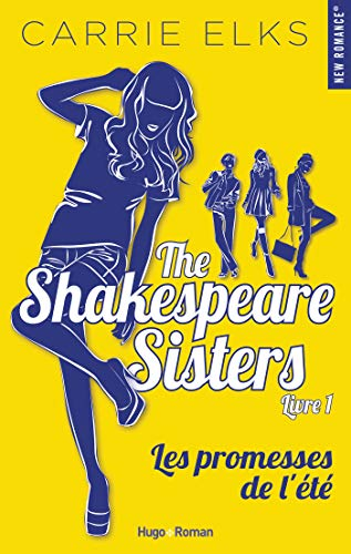 The Shakespeare sisters - tome 1 Les promesses de l'été par  Hugo Roman