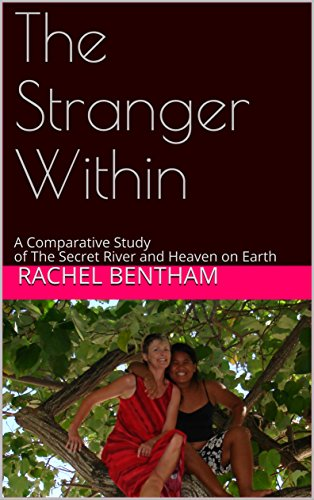 the-stranger-within-a-comparative-study-of-the-secret-river-and-heaven-on-earth-english-edition