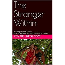 The Stranger Within: A Comparative Study of The Secret River and Heaven on Earth (English Edition)