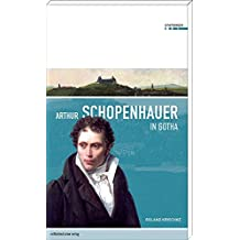 Arthur Schopenhauer in Gotha (Stationen Band 1)