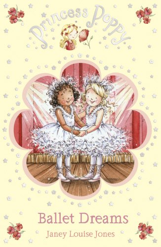 Princess Poppy: Ballet Dreams (Princess Poppy Fiction, Band 7)